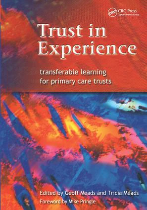 Trust in Experience: Transferable Learning for Primary Care Trusts, 1st Edition (Paperback) book cover