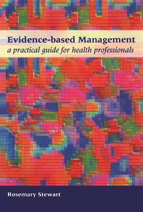 Evidence-Based Management: A Practical Guide for Health Professionals, 1st Edition (Paperback) book cover