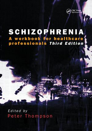 Schizophrenia: A Workbook for Healthcare Professionals, 1st Edition (Paperback) book cover