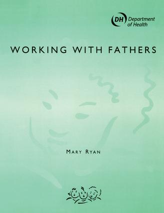 Working with Fathers: 1st Edition (Paperback) book cover