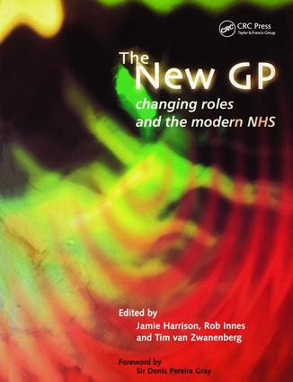 The New GP: Changing Roles and the Modern NHS, 1st Edition (Paperback) book cover