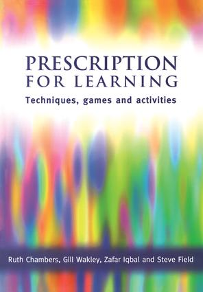 Prescription for Learning: Learning Techniques, Games and Activities, 1st Edition (Paperback) book cover