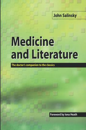 Medicine and Literature: The Doctor's Companion to the Classics, 1st Edition (Paperback) book cover