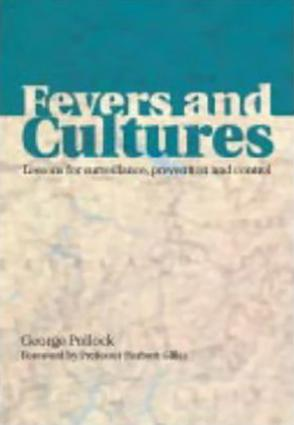 Fevers and Cultures: Lessons for Surveillance, Prevention and Control, 1st Edition (Paperback) book cover