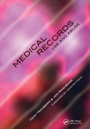 Medical Records Use and Abuse: 1st Edition (Paperback) book cover
