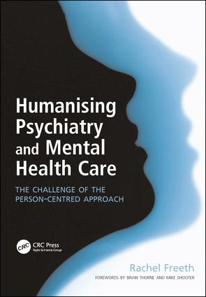 The person-centred approach to severe psychopathology and psychosis