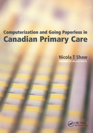 Computerization and Going Paperless in Canadian Primary Care: 1st Edition (Paperback) book cover