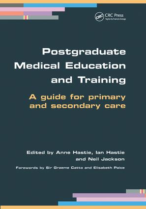 Postgraduate Medical Education and Training: A Guide for Primary and Secondary Care, 1st Edition (Paperback) book cover