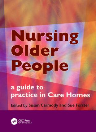 Nursing Older People: A Guide to Practice in Care Homes, 1st Edition (Paperback) book cover