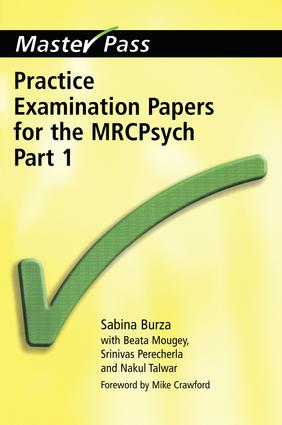 Practice Examination Papers for the MRCPsych