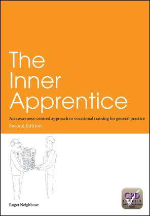 The Inner Apprentice: An Awareness-Centred Approach to Vocational Training for General Practice, Second Edition, 2nd Edition (Paperback) book cover