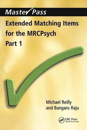 Extended Matching Items for the MRCPsych: Part 1, 1st Edition (Paperback) book cover