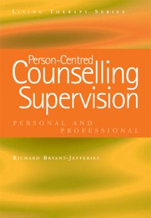 Person-Centred Counselling Supervision: Personal and Professional book cover
