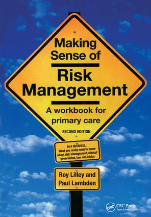 Making Sense of Risk Management: A Workbook for Primary Care, Second Edition, 1st Edition (Paperback) book cover