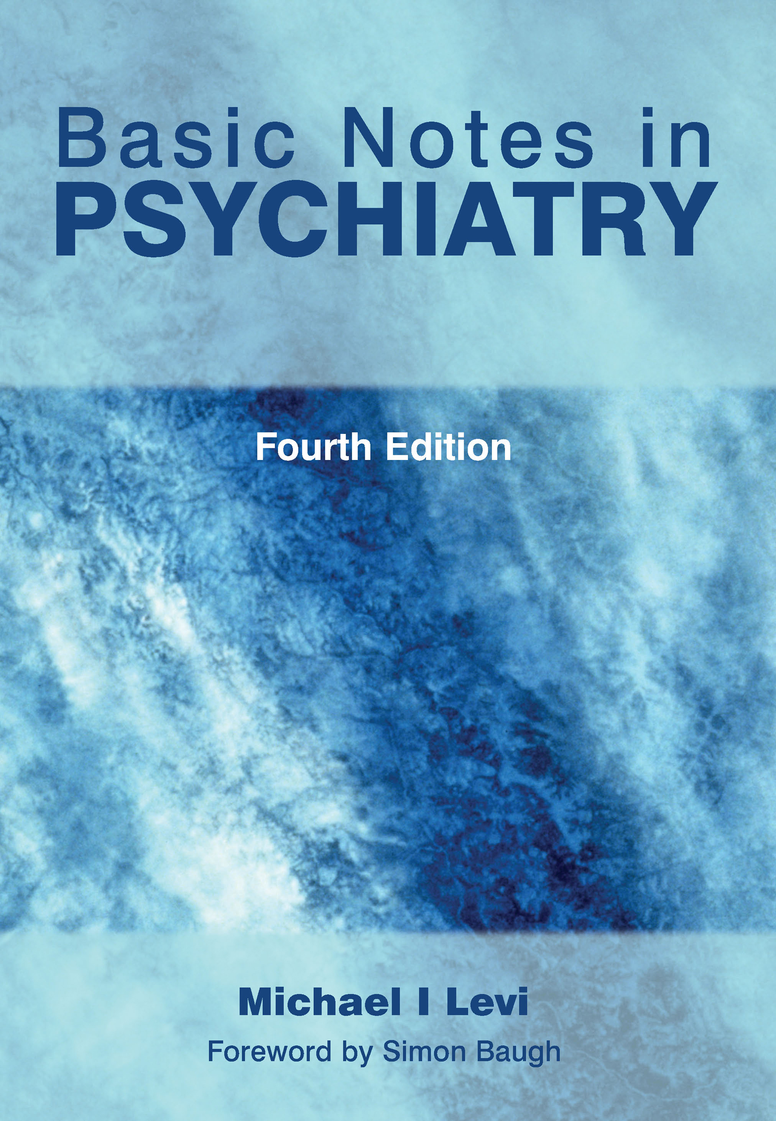 Basic Notes in Psychiatry: 1st Edition (Paperback) book cover