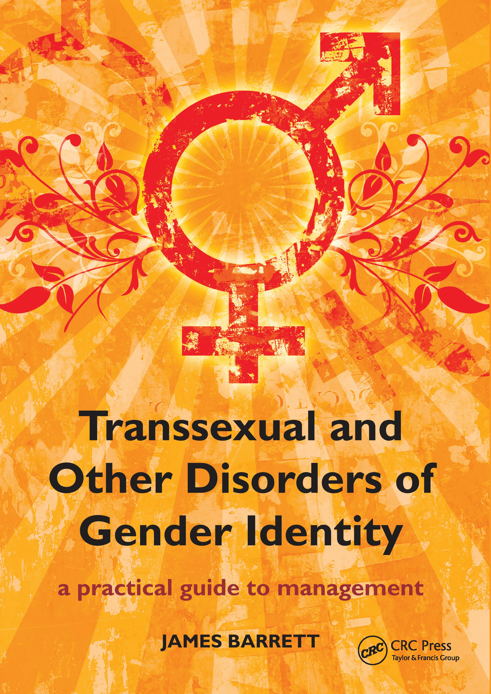 Transsexual and Other Disorders of Gender Identity: A Practical Guide to Management, 1st Edition (e-Book) book cover