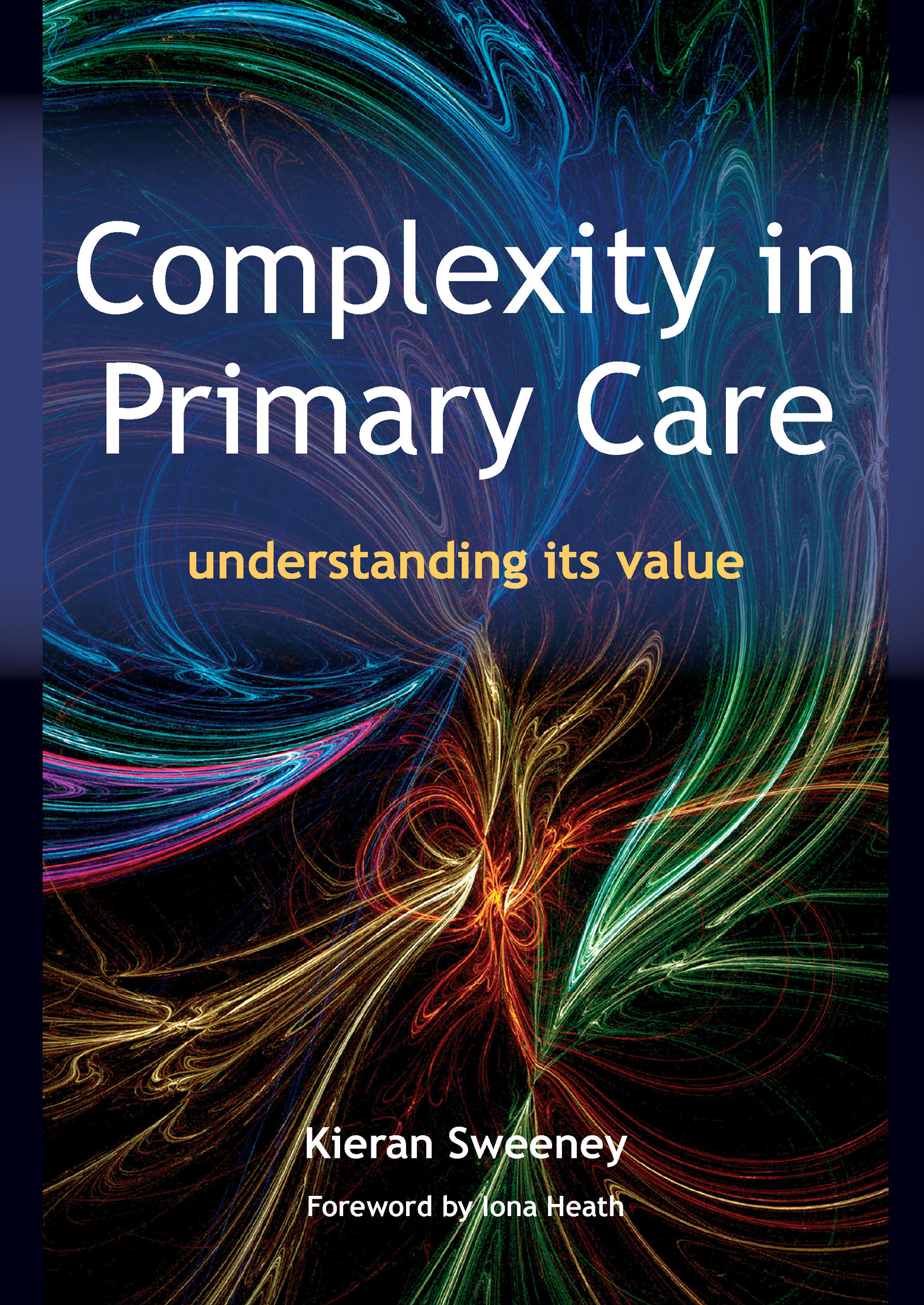 Complexity in Primary Care: Understanding its Value, 1st Edition (Paperback) book cover
