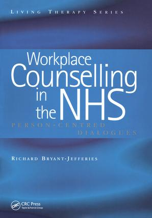 Workplace Counselling in the NHS: Person-Centred Dialogues (Paperback) book cover
