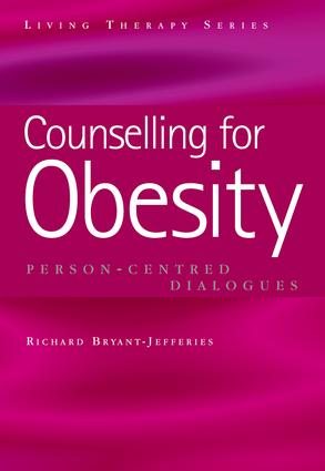 Counselling for Obesity: Person-Centred Dialogues book cover