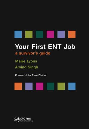 Your First ENT Job: A Survivor's Guide, 1st Edition (Paperback) book cover