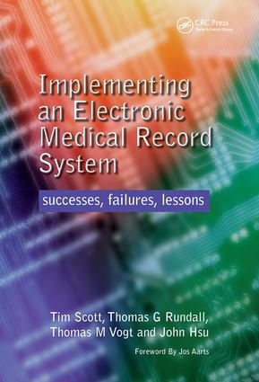 Implementing an Electronic Medical Record System: Successes, Failures, Lessons, 1st Edition (Paperback) book cover