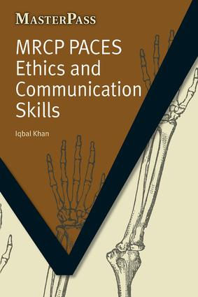 MRCP Paces Ethics and Communication Skills: 1st Edition (Paperback) book cover