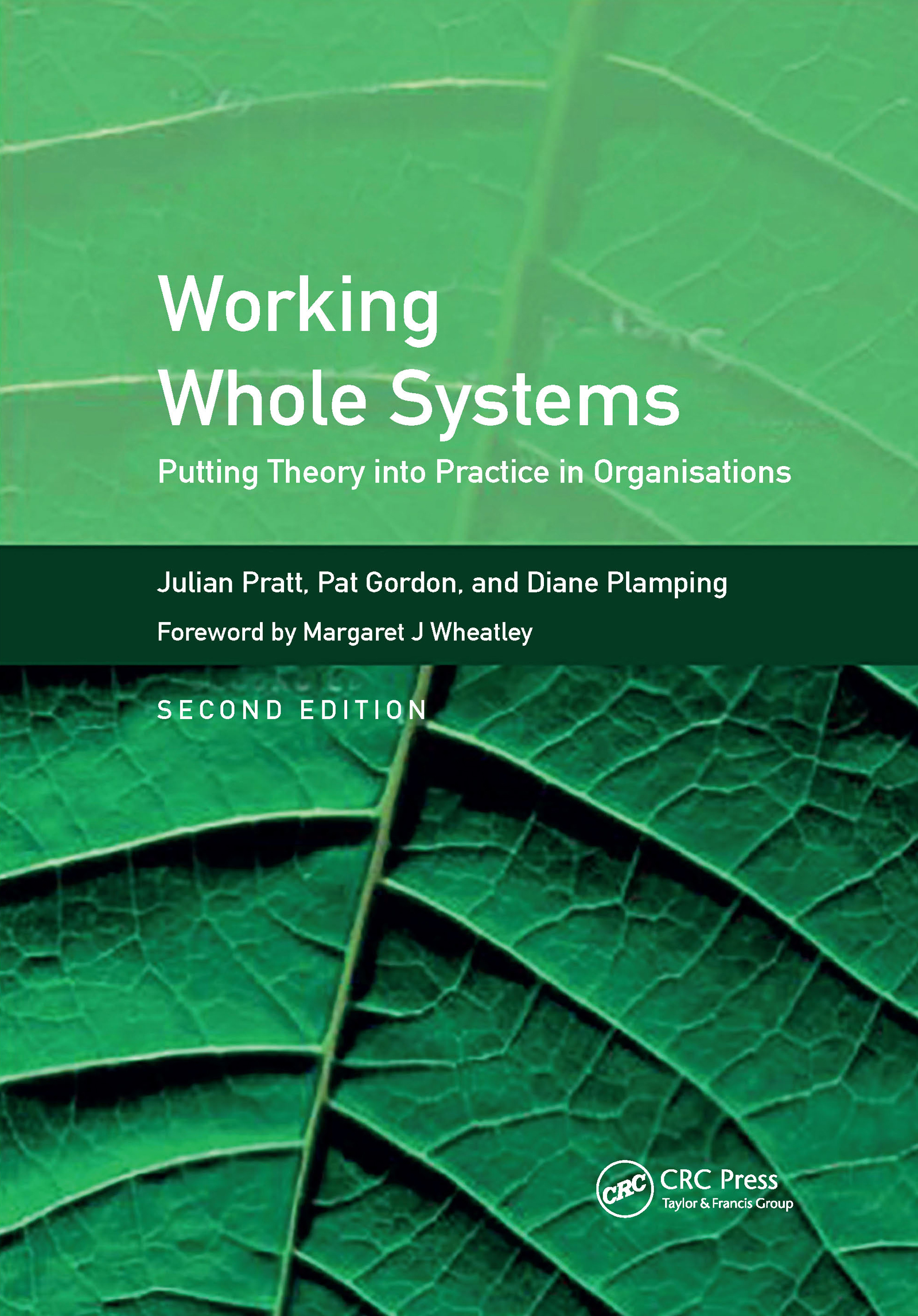 Working Whole Systems: Putting Theory into Practice in Organisations, Second Edition, 1st Edition (Paperback) book cover