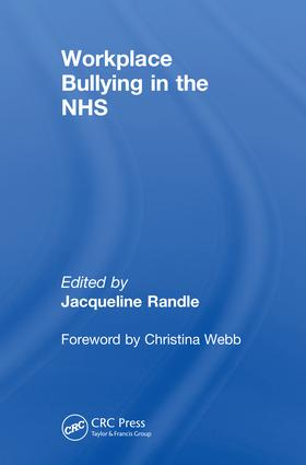 Workplace Bullying in the NHS
