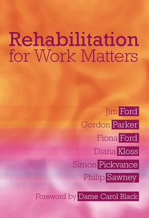 Rehabilitation for Work Matters: 1st Edition (Paperback) book cover