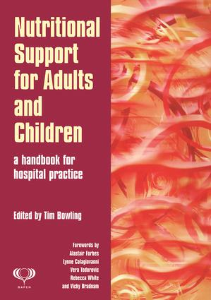 Nutritional Support for Adults and Children: A Handbook for Hospital Practice book cover