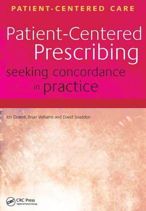 Patient-Centered Prescribing: Seeking Concordance in Practice, 1st Edition (Paperback) book cover