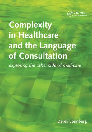 Complexity in Healthcare and the Language of Consultation