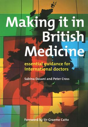 Making it in British Medicine: Essential Guidance for International Doctors, 1st Edition (Paperback) book cover