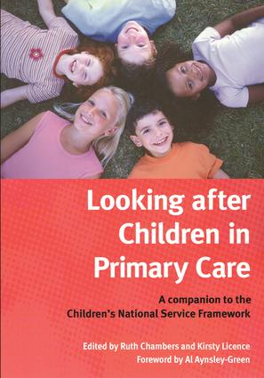 Looking After Children In Primary Care: A Companion to the Children's National Service Framework, 1st Edition (Paperback) book cover