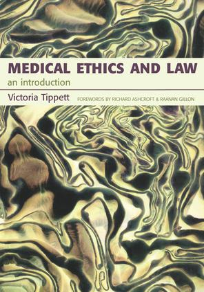 Medical Ethics And Law: An Introduction, 1st Edition (Paperback) book cover