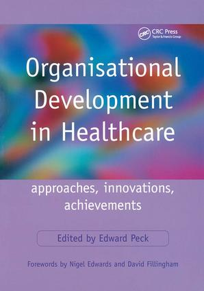 Organisational Development in Healthcare: Approaches, Innovations, Achievements, 1st Edition (Paperback) book cover