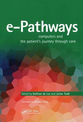 e-Pathways: Computers And The Patient's Journey Through Care, 1st Edition (Paperback) book cover