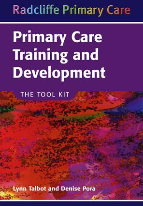 Primary Care Training and Development: The Tool Kit, 1st Edition (Paperback) book cover