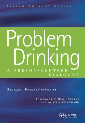 Problem Drinking: A Person-Centred Dialogue book cover