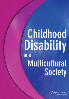 Childhood Disability in a Multicultural Society: 1st Edition (Paperback) book cover