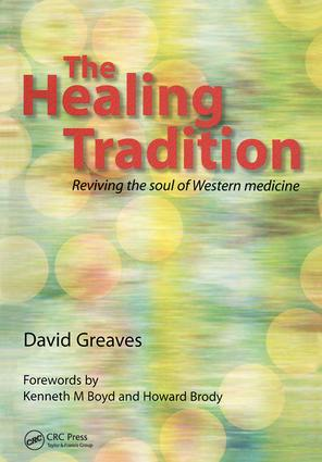 The Healing Tradition: Reviving the Soul of Western Medicine, 1st Edition (Paperback) book cover