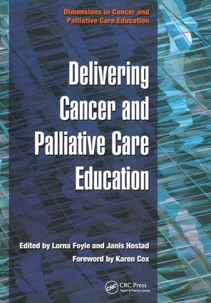 Delivering Cancer and Palliative Care Education: 1st Edition (Paperback) book cover