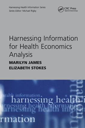 Harnessing Information for Health Economics Analysis: 1st Edition (e-Book) book cover