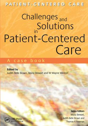 Challenges and Solutions in Patient-Centered Care: A Case Book, 1st Edition (Paperback) book cover