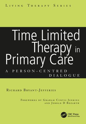 Time Limited Therapy in Primary Care: A Person-Centred Dialogue book cover