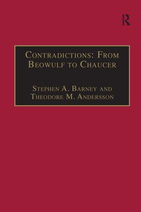 Contradictions: From Beowulf to Chaucer: Selected Studies of Larry Benson, 1st Edition (Hardback) book cover
