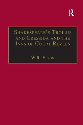 Shakespeare's Troilus and Cressida and the Inns of Court Revels: 1st Edition (Hardback) book cover