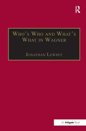 Who's Who and What's What in Wagner book cover