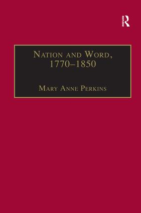 Nation and Word, 1770–1850: Religious and Metaphysical Language in European National Consciousness, 1st Edition (Hardback) book cover