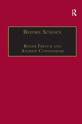 Before Science: The Invention of the Friars' Natural Philosophy, 1st Edition (Hardback) book cover
